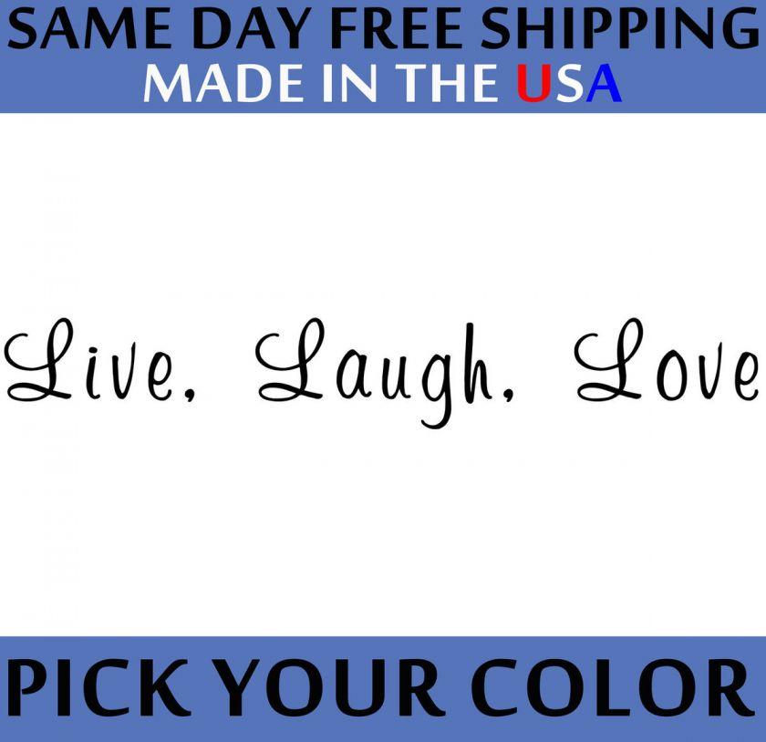 Live, Laugh, Love Vinyl Car Bumper or Window Sticker Decal SAME DAY